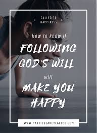 What Can I Do To Make You Happy Meme - how to know if following god s will will make you happy