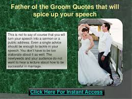 groom quotes of the groom quotes that will spice up your speech