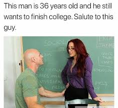 College Guy Meme - dopl3r com memes this man is 36 years old and he stil wants to