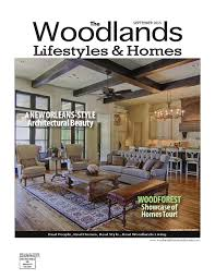 the woodlands lifestyles and homes dec 2015 by lifestyles u0026 homes