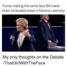 trump making the same face bill made when he busted skeet in monica