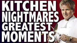Best Kitchen Nightmares Episodes Gordon Ramsay Kitchen Nightmares Greatest Moments 2017 Youtube