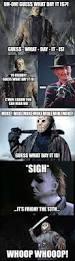 halloween memes 2017 best 20 funny friday memes ideas on pinterest funny sick memes