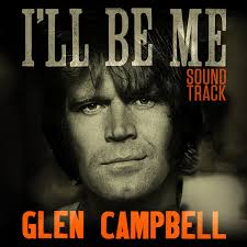 Bad Boys Soundtrack Glen Campbell Glen Campbell I U0027ll Be Me Soundtrack Amazon Com Music