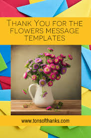 nice thanksgiving messages thank you for the flowers message templates