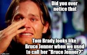 Tom Brady Funny Meme - tom brady crying why did douglie hurt his feeling by comparing