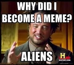 Ancient Alien Meme - memestache ancient aliens image memes at relatably com
