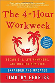 the 4 hour workweek escape 9 5 live anywhere and join the new