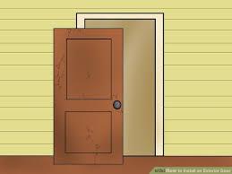 Hang Exterior Door How To Install An Exterior Door 14 Steps With Pictures