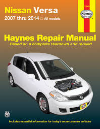 nissan versa note manual nissan versa 07 14 haynes repair manual haynes manuals