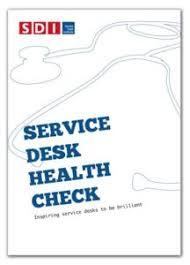 what is service desk service desk health check service desk institute