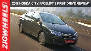 2017 honda city facelift first drive review zigwheels youtube