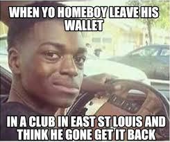 Meme Wallet - meme creator when yo homeboy leave his wallet in a club in east