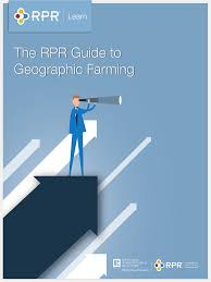 Your All Encompassing Guide To The Rpr Guide To Geographic Farming Realtors Property Resource