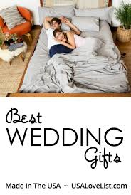 Best Wedding Present Best Wedding Gifts Made In The Usa Usa Love List