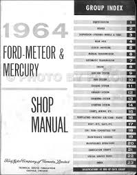 1964 ford galaxie meteor mercury big car repair shop manual