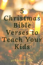 5 christmas bible verses to teach your kids girls to grow