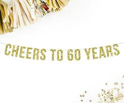 60 letters for 60th birthday cheers to 60 years banner 60th birthday party 60
