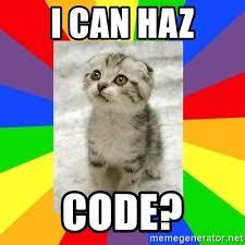 I Can Haz Meme Generator - i can haz code cute kitten meme generator