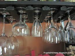 frugal ain u0027t cheap diy wine glass rack