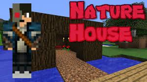 minecraft survival nature house youtube idolza