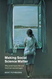 making social science matter why social inquiry fails and how it