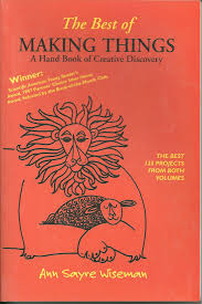 the best of making things by ann wiseman hand print press