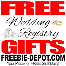 free gifts for wedding registry free wedding registry gifts freebie depot