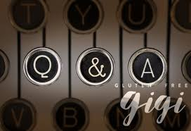 your questions answered gluten free gigi