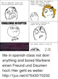 How To Make A Meme Comic - herp why dont you make a me in spanish class not rage comic about