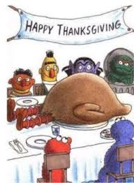 awww big bird lol thanksgiving everything but the tryptophan