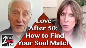 after 50 how to seriously seek your soulmate what women