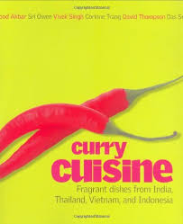cuisine curry curry cuisine fragrant dishes from india and