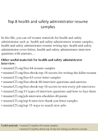 Effective Resumes Samples by Top8healthandsafetyadministratorresumesamples 150512215445 Lva1 App6891 Thumbnail 4 Jpg Cb U003d1431467735