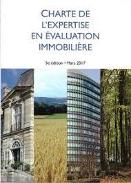 chambre des experts immobiliers la charte de l expertise en evaluation immobilière