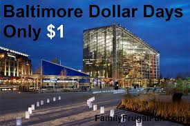 baltimore dollar days things to do in baltimore with family
