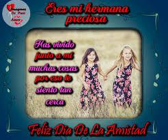 imagenes del amor y amistad para una hermana nueva y feliz dia del amor y la amistad hermana imagenes de puro amor