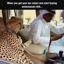 Tax Refund Meme - when you get your tax return