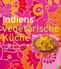 vegetarische küche indiens vegetarische küche indiens vegetarische küche m