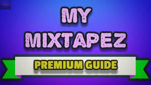 my mixtapez premium apk my mixtapez tips and tricks to get free premium using reward