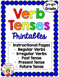 verb tenses worksheets and anchor charts present tense past