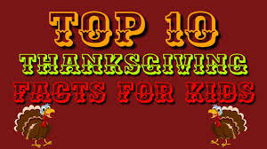 top 10 thanksgiving facts for