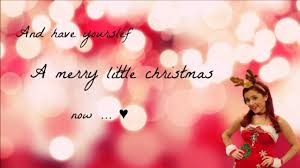 ariana grande have yourself a merry little christmas youtube