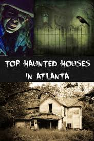 Halloween Haunted House Stories by 20 Top Haunted Houses In Atlanta U0026 Ga For Horrific Halloween Fun
