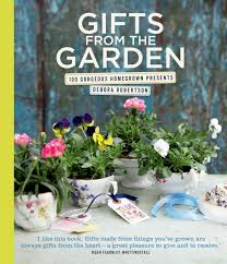 Gifts For Vegetable Gardeners by Gifts From The Garden 100 Gorgeous Homegrown Presents Amazon Co