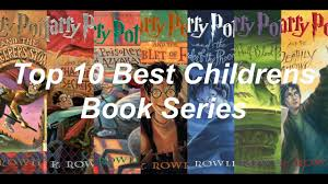top 10 best childrens book series youtube