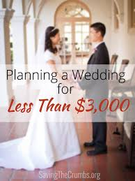 planning a wedding planning a wedding for less than 3 000 saving the crumbs