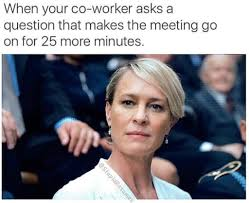 Annoying Coworkers Meme - 29 memes you should send to your coworker right now