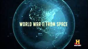 ww2 from space hd full documentary youtube