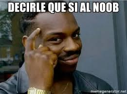 Noob Meme - decirle que si al noob meme zwolf meme generator
